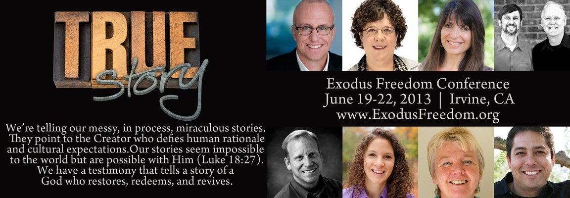 2013 Exodus Freedom Conference &#8220;True Story&#8221;
