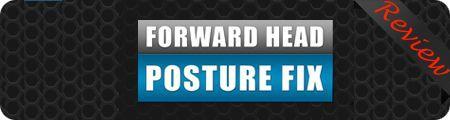 forward head posture fix review