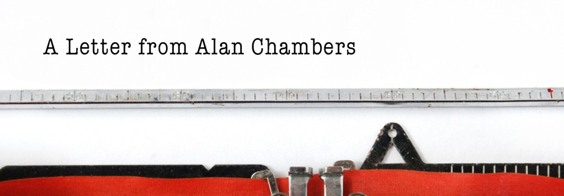 A Letter from Alan Chambers