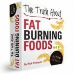 The Truth About Fat Burning Foods Review